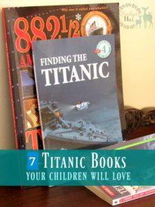 7 Titanic Books That Your Children Will Love